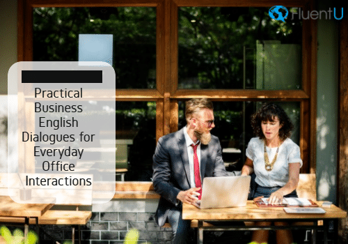 Practical Business English Dialogues for Everyday Office