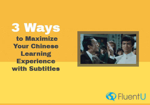 3 Ways to Maximize Your Chinese Learning Experience with Subtitles