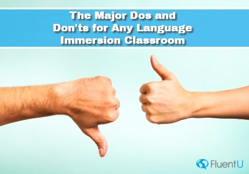 classroom-immersion-dos-and-donts