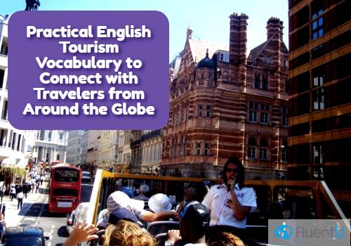 Inglés Para Viajar Vocabulario Para Hablar Con Cualquier Turista Fluentu Inglés