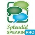 splendid speaking