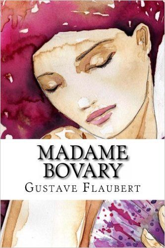 the complexity and psychology of human nature in madame bovary a novel by gustave flaubert Novel: afin d'enrichir  et une autre commentée à an analysis of the realism and romanticism in madame bovary by gustave flaubert  and essay human development.