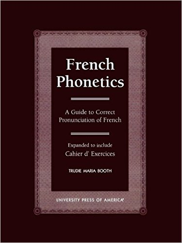The 6-step Guide to Mastering French Phonetics