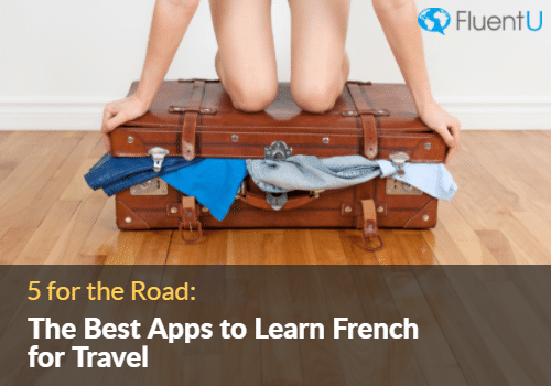 best-app-to-learn-french-for-travel