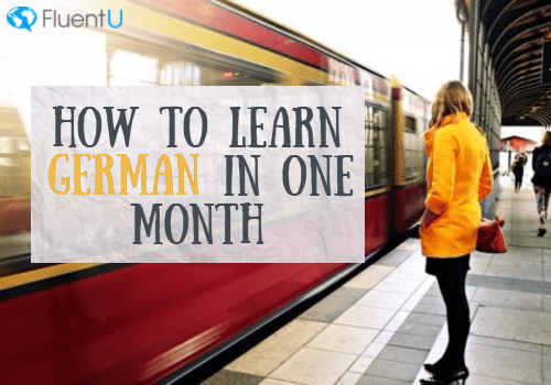 how-to-learn-german-in-a-month