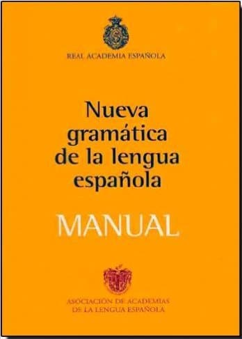 12 advanced grammar books to fine tune your superb spanish skills manual de la nueva gramtica de la lengua espaola fandeluxe Gallery