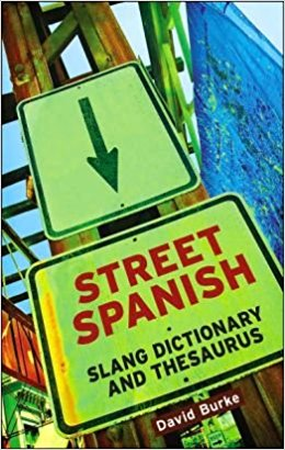 9 Spanish Slang Dictionaries to Kick Off Your Cas' Vocab