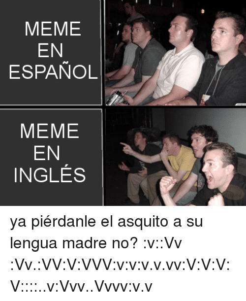 from hahas to jajas 6 funny spanish meme resources