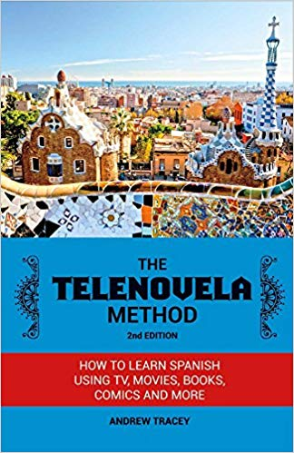 The Telenovela Method: A Dramatic and Effective Way to Learn Spanish